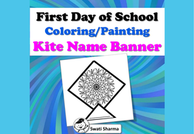 First Day, Back to School, Mandala Kite Name Banner, Coloring/Painting Activity
