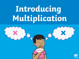 Resource-8---introduction-to-multiplication.ppt