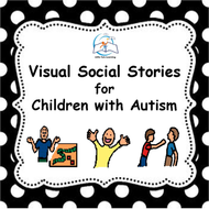 Visual Social Stories for Children with Autism BUNDLE