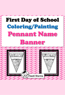First Day Of School Activity, Pennant Name Banner, Pattern Coloring, Painting