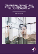 From-platinum-to-smartphone---how-maths-models-can-be-used-to-streamline-supply-chains.pdf