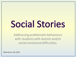 Social-Stories---Reflective-and-Constructive-Approaches-to-Difficult-Behaviours.pptx