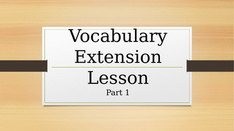 Vocabulary-Extension-Lesson.pptx