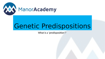 2.1.1-Genetic-Predispositions.pptx
