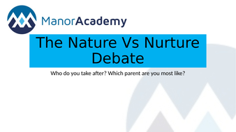 BTEC National Health and Social Care Unit 1 Nature vs Nurture Lesson