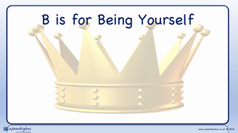 B is for Being Yourself - Whole School Assembly