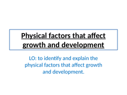 Physical-factors-that-affect-growth-and-development.pptx