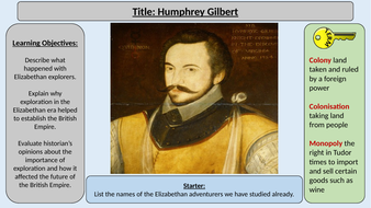 4. Humphrey Gilbert -OCR GCE J411 9-1 The Elizabethans 1580-1603 Section 5
