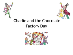 Charlie and the Chocolate Factory Y6 day