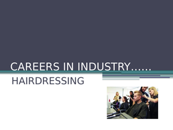 CAREERS-IN-HAIRDRESSING-INDUSTRY.pptx