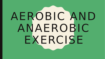 Aerobic-and-anaerobic-exercise-powerpoint.pptx