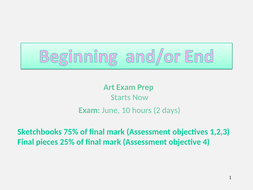 GCSE-Art-Beginning-and-End-Exam-Theme-Intro.ppt