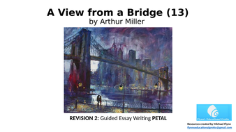 A-View-from-a-Bridge-(13)-Revision-2-Guided-Essay-Writing.pptx