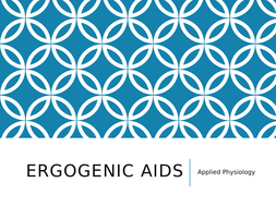 Applied Physiology - Ergogenic Aids