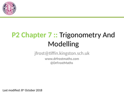 Pure Year 2 Chapter 7 - Trigonometry & Modelling