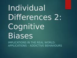 Addictive-Behaviours---Ind-Diff-2--Cognitive.pptx
