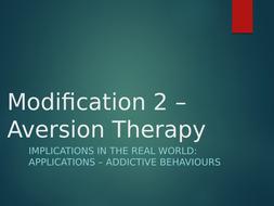 Modifying-2--Aversion-Therapy.pptx