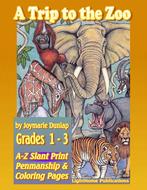 """""""A Trip to the Zoo"""" A-Z SlantPrint Penmanship"""