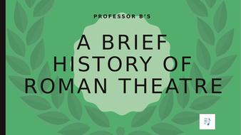 A-Brief-History-of-Roman-Theatre.pptx