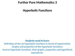 Further Pure 3 Mathematics (Hyperbolic Functions) A Level PowerPoint Bundle