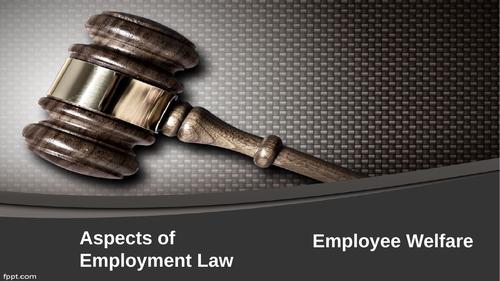 Employment Law: Employee Welfare