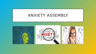 Anxiety-Assembly.pptx