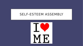 Confidence-and-self-esteem-assembly.pptx