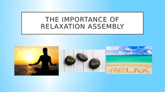 The-Importance-of-Relaxation-Assembly.pptx