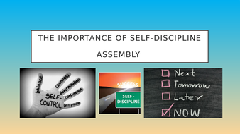 The-Importance-of-self-discipline-Assembly.pptx
