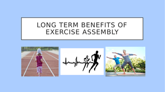 Long-term-benefits-of-exercise-Assembly.pptx