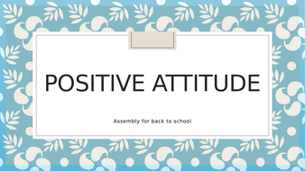 School assembly themed around  positive attitude