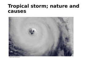 Tropical storms; their nature and causes