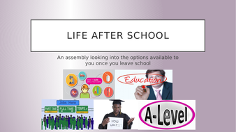 Life-After-School-Assembly.pptx