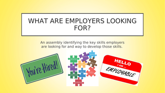 What-are-employers-looking-for-Assembly.ppt