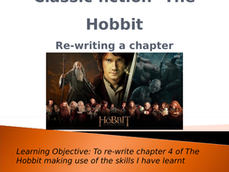 Classic-fiction--The-Hobbit--Re-writing-chapters.pptx