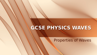 GCSE Physics Properties of Waves Complete Lesson Pack (with Practical)