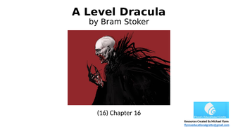 A-Level-Dracula-(16)-Chapter-16-2019.pptx