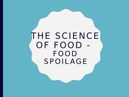 4.-Science-of-food---Food-Spoilage.pptx