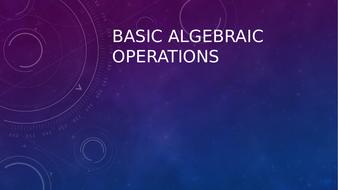 Basic Algebraic Operations