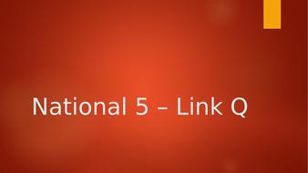 National-5---Link-Q.pptx