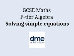 GCSE-F-tier-solving-simple-equations-v1.pptx