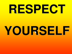 respect-yourself.pptx