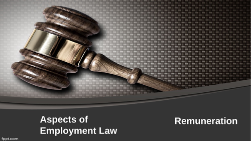 Employment Law: Remuneration