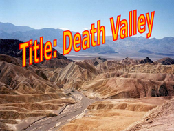 Lesson-4-and-5-Death-Valley.ppt