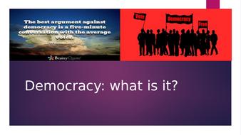 What is Democracy? A-Level Politics Powerpoint (Edexcel, AQA, WJEC)