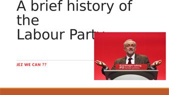 The Labour Party: A-Level Presentation - Political Parties, Unit 1 (Edexcel, AQA, WJEC)