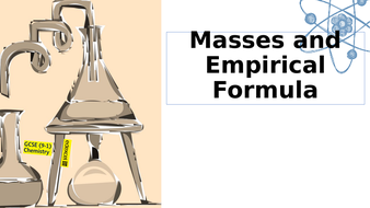 8.2-Masses-and-Empirical-Formula.pptx