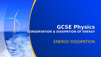 GCSE_Physics_Energy_Dissipation.pptx