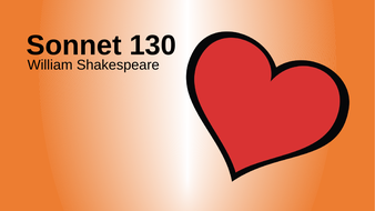 Sonnet 130: Shakespeare (KS3)