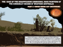 THE CASE OF THE GWION GWION ABORIGINAL ROCK ARTISTS OF THE KIMBERLEY WESTERN AUSTRALIA